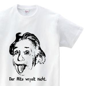 アインシュタイン博士のイラストとDer Alte würfelt nicht. とデザインした、オリジナルTシャツ