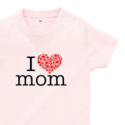 I Love mom ベビーTシャツ|オリジナル出産祝いのプレゼントTシャツ