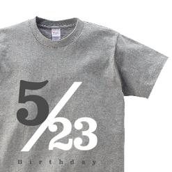 5/23 Birthday|オリジナル誕生日プレゼントTシャツ