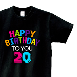 Happy Birthday to you★ 20|オリジナル誕生日プレゼントTシャツ